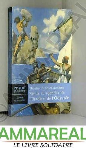 Image du vendeur pour Récits et légendes de l'Iliade et de l'Odyssée mis en vente par Ammareal