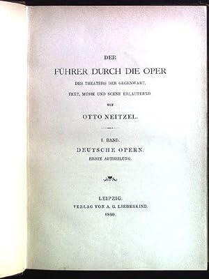 Der Führer durch die Oper des Theaters: Neitzel, Otto:
