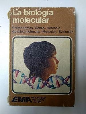 La biologia molecular