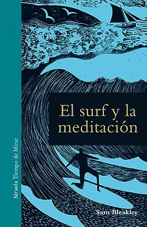 Imagen del vendedor de El surf y la meditaci¢n a la venta por Imosver