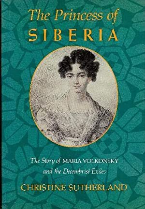 The Princess of Siberia: Christine Sutherland