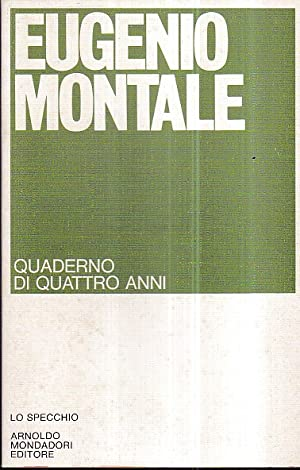 Quaderno di quattro anni: Montale Eugenio