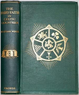 Fairy-Faith in the Celtic Countries: W. Y. Evans