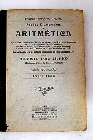 Noçoes elementares de aritmética: Luiz Zilhao, Augusto