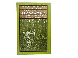 The Song of Hiawatha: Longfellow Henry Wadsworth