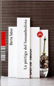 LA PÉRTIGA DEL FUNAMBULISTA: TABOR,BERTA; TABOR, BERTA