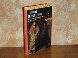 EL REGRESO DEL HIJO PRÓDIGO - Meditaciones: Nouwen, Henri J.