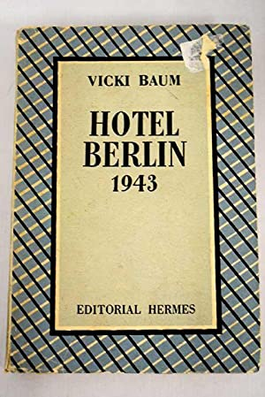 Hotel Berlin, 1943: Baum, Vicki