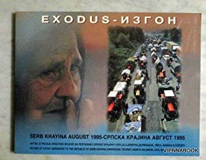 Serb Krayina August 1995 EXODUS. Victims of Croat Aggresssion to the republic of Serb Krayina (Op...