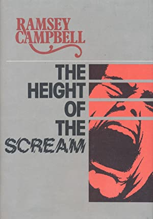 The Hight of the Scream SIGNED: Ramsey Campbell