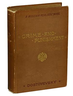 Crime and Punishment: A Russian Realistic Novel: Dostoyevsky, Fyodor