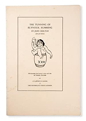 FANFROLICO PRESS] The tunning of Elynour Rumming: SKELTON, John; BINDER,