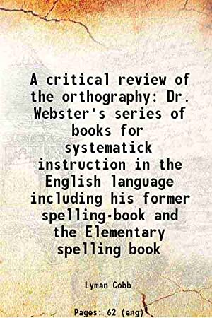 A critical review of the orthography Dr.: Lyman Cobb