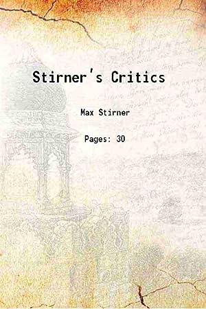 Stirner?s Critics ()[SOFTCOVER]: Max Stirner