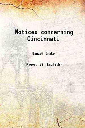 Notices concerning Cincinnati (1908)[SOFTCOVER]: Daniel Drake