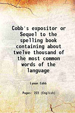 Cobb's expositor or Sequel to the spelling: Lyman Cobb