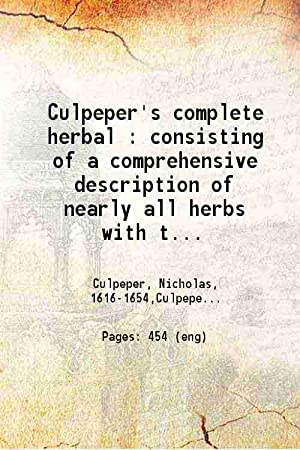 Culpeper's complete herbal Consisting of a comprehensive: Anonymous
