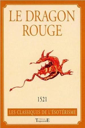 Le dragon rouge ou l'art de commander: Venitiana Antonio
