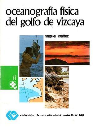 Oceanografía física del golfo de Vizcaya .: Ibáñez, Miguel