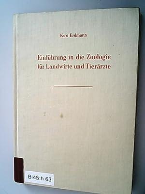 Einführung in die Zoologie für Landwirte und: Erdmann, Kurt,