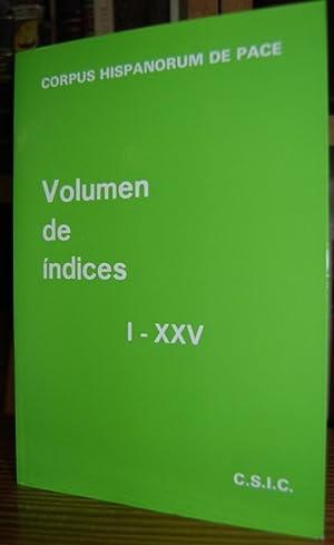 CORPUS HISPANORUM DE PACE. VOLUMEN DE INDICES.