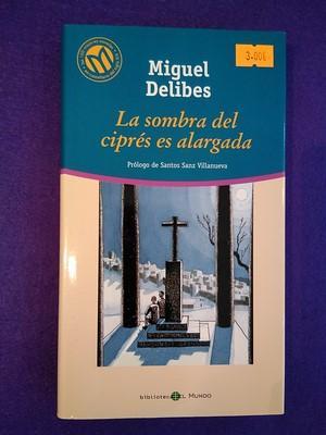 La sombra del ciprés es alargada (Biblioteca: Miguel Delibes