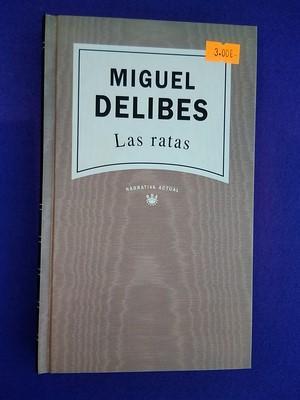 Las ratas (Narrativa actual, RBA, 64): Miguel Delibes