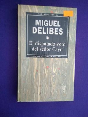 El disputado voto del señor Cayo (Narrativa: Miguel Delibes