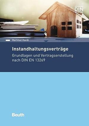 Bild des Verkäufers für Instandhaltungsverträge : Grundlagen und Vertragserstellung nach DIN EN 13269 zum Verkauf von AHA-BUCH GmbH