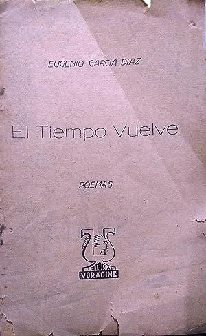 El tiempo vuelve. Poemas: García-Díaz, Eugenio (