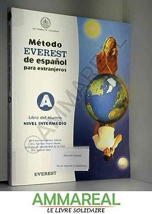 Metodo Everest De Espanol Para Extranjeros: Sanz Alonso Beatriz,