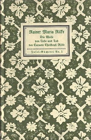 Die Weise von Liebe und Tod des: Rilke, Rainer Maria: