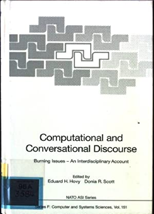 Computational and conversational discourse : burning issues: Hovy, Eduard H.: