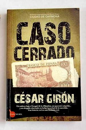 Caso cerrado: Girón López, César