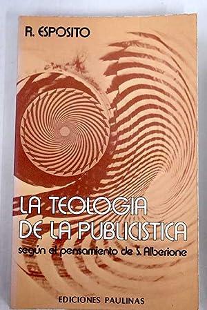 La teología de la publicistica: según el: Esposito, Francisco Rosario