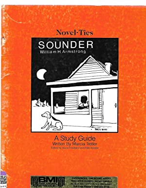 Sounder: Novel-Ties Study Guide: Marcia Tretler; William