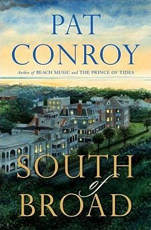 Conroy, Pat | South of Broad |: Conroy, Pat