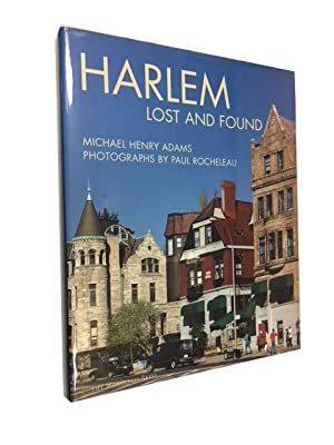 Harlem Lost and Found: An Architectural and: Adams, Michael Henry