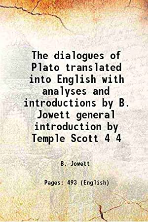 The dialogues of Plato translated into English: B. Jowett