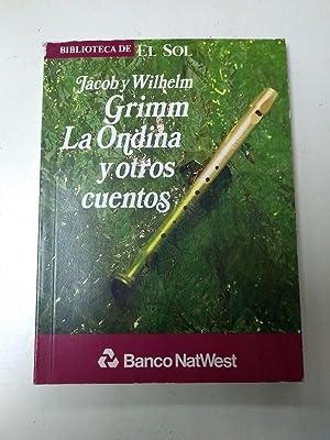 La ondina: Jocob y Wilhelm