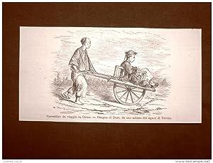 Immagine del venditore per Moda e costume in Cina nel 1863 Carrettino da viaggio Disegno di Dorè venduto da LIBRERIA IL TEMPO CHE FU