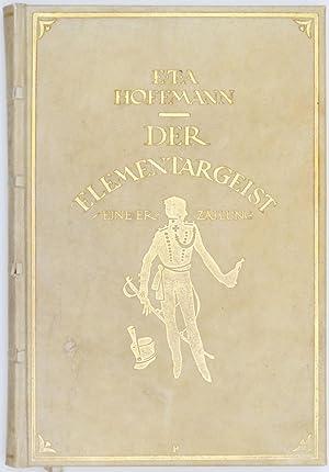 Der Elementargeist. Eine Erzählung von E. T.: Hoffmann, E[rnst] T[heodor]
