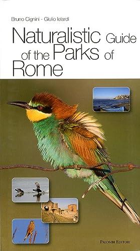 Naturalistic Guide of the Parks of Rome: Ielardi Giulio; Cignini