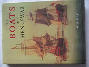 The Boats of Men of War: W.E. May