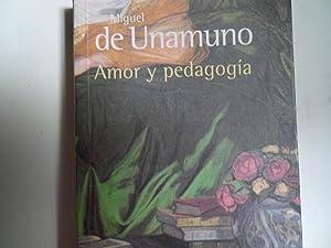 AMOR Y PEDAGOGÍA: UNAMUNO