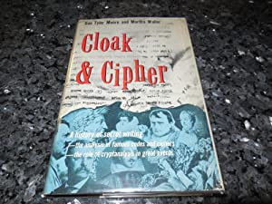 Cloak & Cipher - A History of Secret Writing