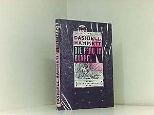 Die Frau im Dunkel : Roman einer: Hammett, Dashiell: