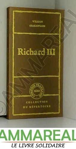 Richard III +trois (Collection du répertoire): William SHAKESPEARE