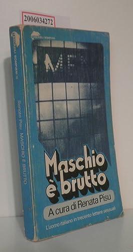 Maschio e brutto Tascabili Bompiani 16 -: Renata Pisu: