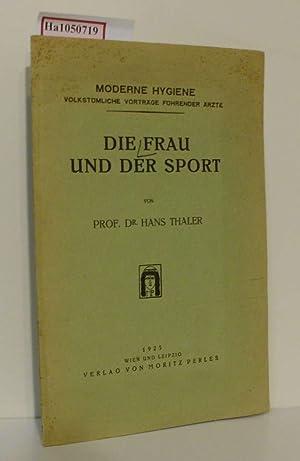 Die Frau und der Sport. ( Moderne: Thaler, Hans: